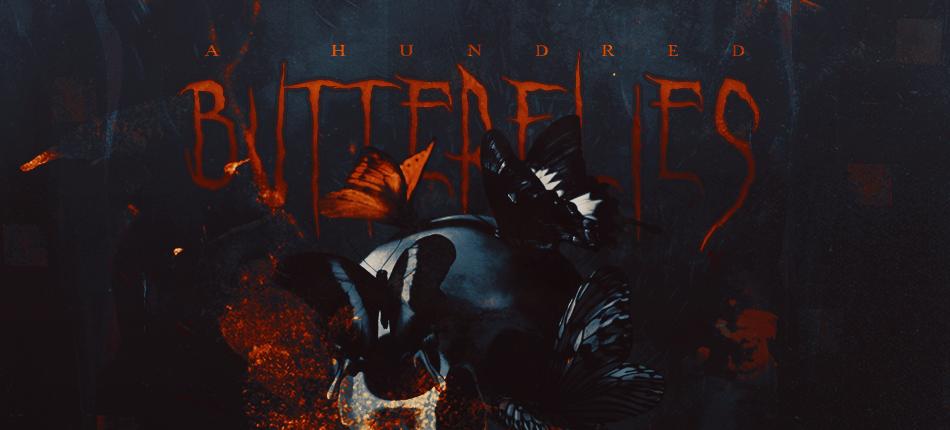 A HUNDRED BUTTERFLIES